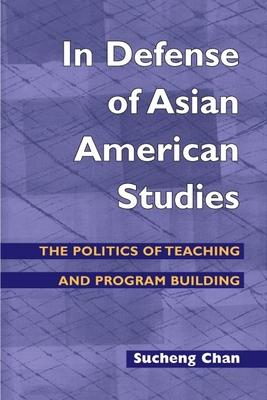 In Defense of Asian American Studies