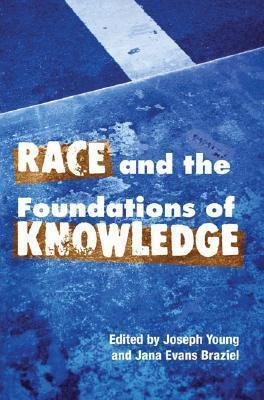 Race and the Foundations of Knowledge
