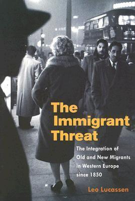 The Immigrant Threat