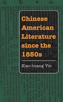 Chinese American Literature since the 1850s