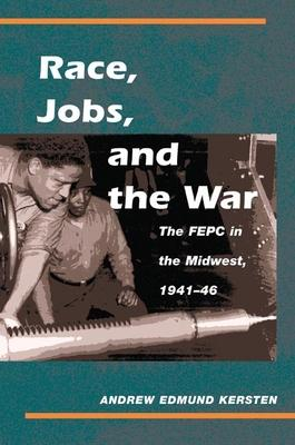 Race, Jobs, and the War