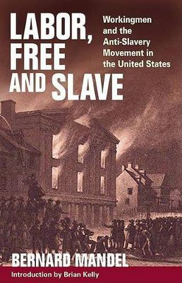 Labor, Free and Slave