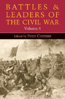 Battles and Leaders of the Civil War, Volume 6