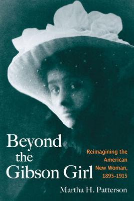 Beyond the Gibson Girl