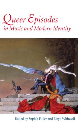 Queer Episodes in Music and Modern Identity