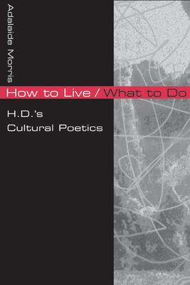How to Live/What to Do
