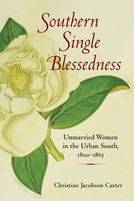 Southern Single Blessedness