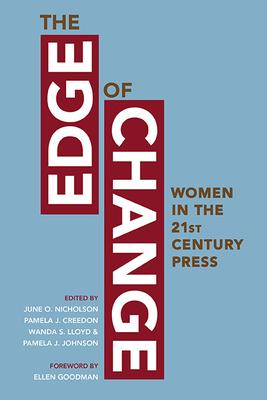 The Edge of Change: Women in the Twenty-First-Century Press