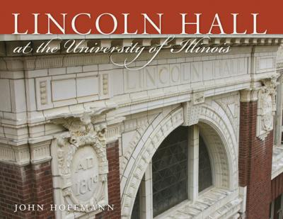 Lincoln Hall at the University of Illinois