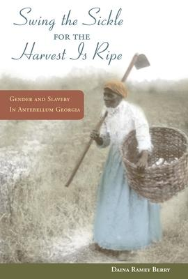 """""""Swing the Sickle for the Harvest Is Ripe"""""""