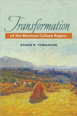 Transformation of the Mormon Culture Region