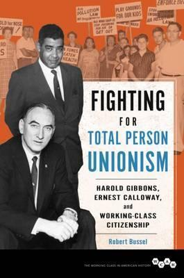 Fighting for Total Person Unionism