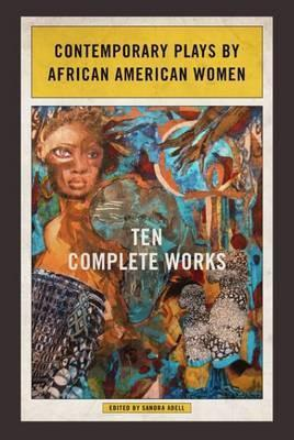 Contemporary Plays by African American Women