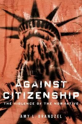 Against Citizenship