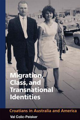 Migration, Class, and Transnational Identities