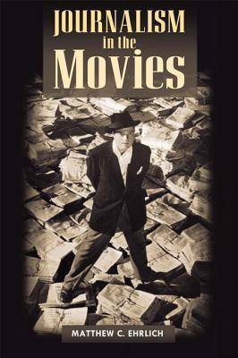 Journalism in the Movies