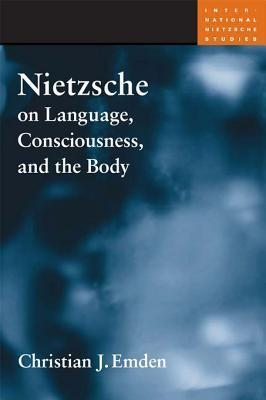 Nietzsche on Language, Consciousness, and the Body