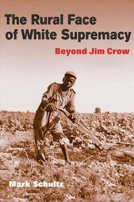 The Rural Face of White Supremacy