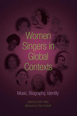 Women Singers in Global Contexts
