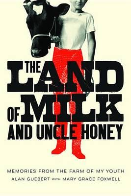 The Land of Milk and Uncle Honey