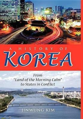 A History of Korea a History of Korea