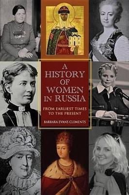 A History of Women in Russia a History of Women in Russia