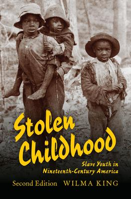 Stolen Childhood, Second Edition Stolen Childhood, Second Edition