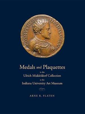 Medals and Plaquettes in the Ulrich Middeldorf Collection at the Indiana University Art Museum