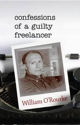 Confessions of a Guilty Freelancer Confessions of a Guilty Freelancer