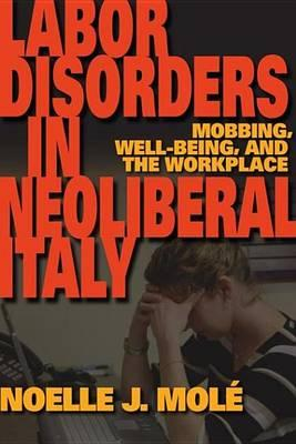 Labor Disorders in Neoliberal Italy Labor Disorders in Neoliberal Italy