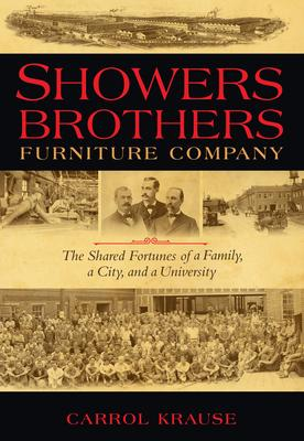 Showers Brothers Furniture Company Showers Brothers Furniture Company