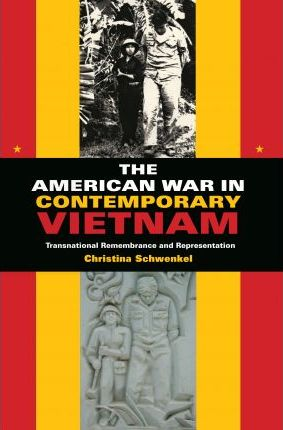 The American War in Contemporary Vietnam