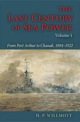 The Last Century of Sea Power the Last Century of Sea Power