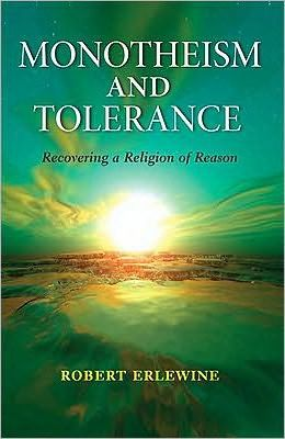 Monotheism and Tolerance Monotheism and Tolerance