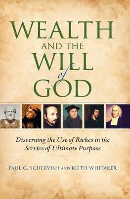 Wealth and the Will of God