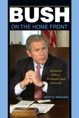 Bush on the Home Front