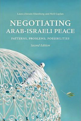 Negotiating Arab-Israeli Peace