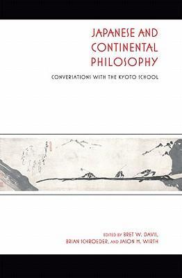 Japanese and Continental Philosophy Japanese and Continental Philosophy