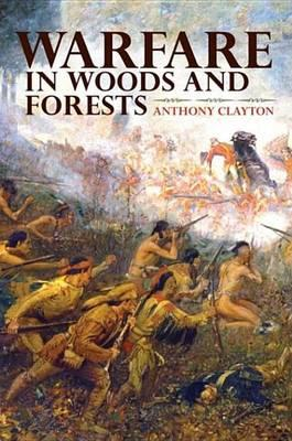Warfare in Woods and Forests Warfare in Woods and Forests