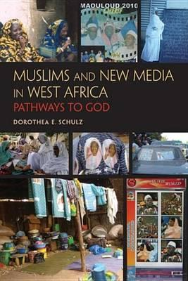 Muslims and New Media in West Africa Muslims and New Media in West Africa