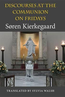 Discourses at the Communion on Fridays Discourses at the Communion on Fridays