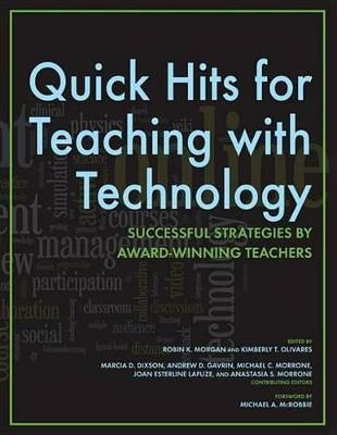 Quick Hits for Teaching with Technology Quick Hits for Teaching with Technology