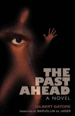 The Past Ahead