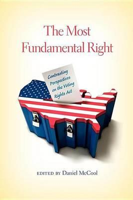 The Most Fundamental Right the Most Fundamental Right