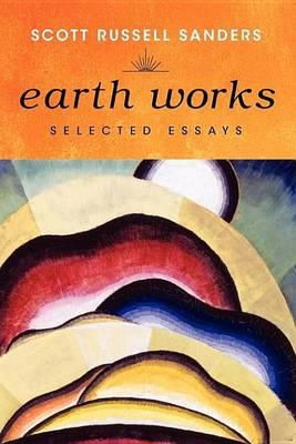Earth Works Earth Works