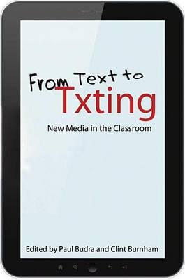 From Text to Txting from Text to Txting