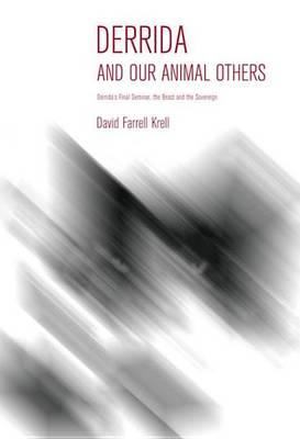 Derrida and Our Animal Others Derrida and Our Animal Others