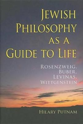 Jewish Philosophy as a Guide to Life Jewish Philosophy as a Guide to Life