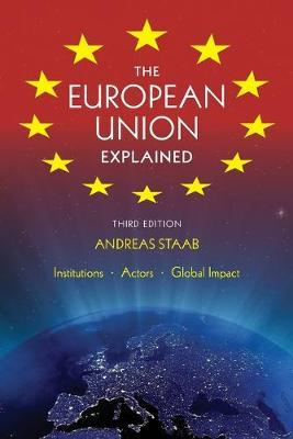 The European Union Explained, Second Edition