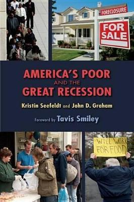 America's Poor and the Great Recession America's Poor and the Great Recession